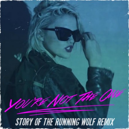 Sky Ferriera – You're Not The One (Story Of The Running Wolf Remix)