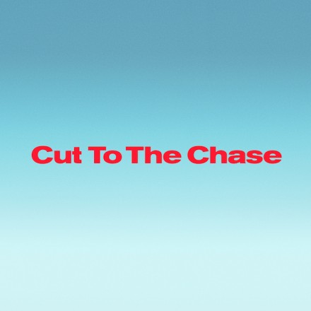 Fort Lean – Cut To The Chase