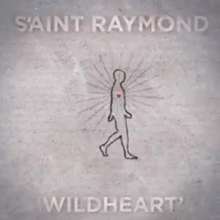 Saint Raymond – Wildheart