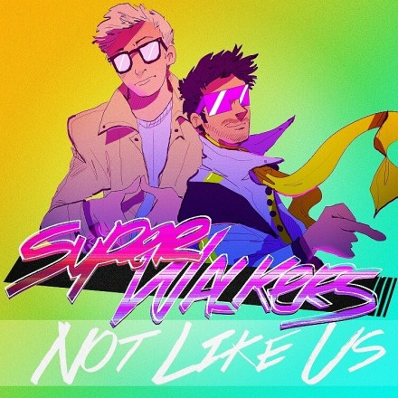 Superwalkerswalkers – Not Like Us