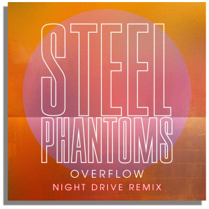 Steel-Phantoms-Night-Drive-Remix