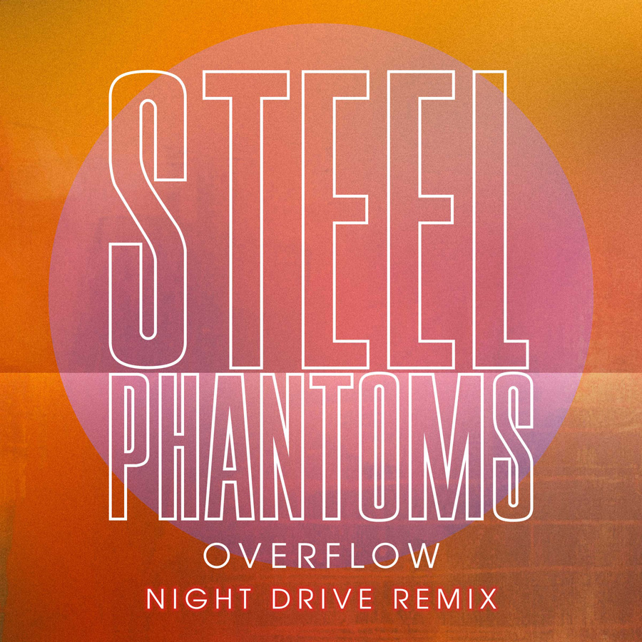Steel Phantoms - Overflow (Night Drive Remix)