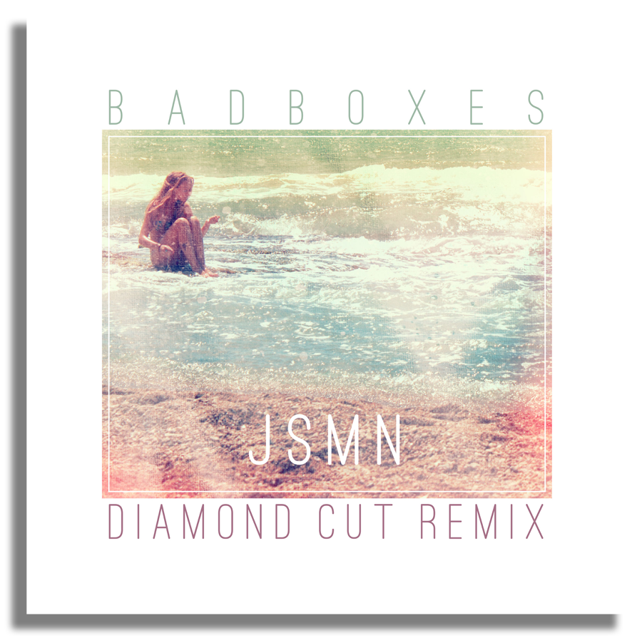 Badboxes-Diamond-Cut-JSMN-Remix