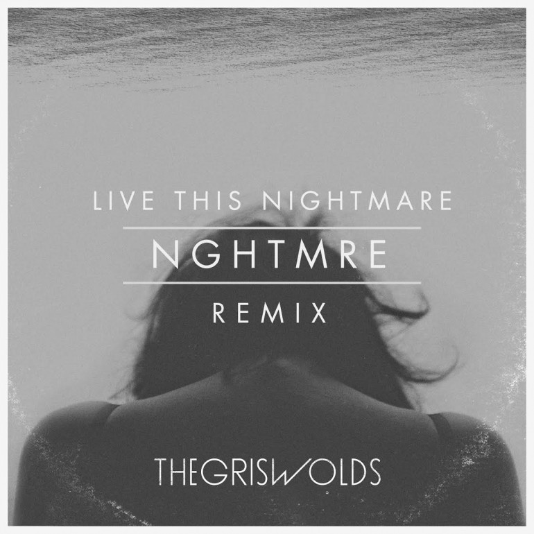the-griswolds-live-this-nightmare-remix
